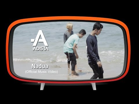 Adista - Nadua (Official Music Video)