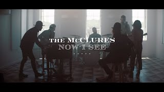 Now I See - The McClures | Now I See