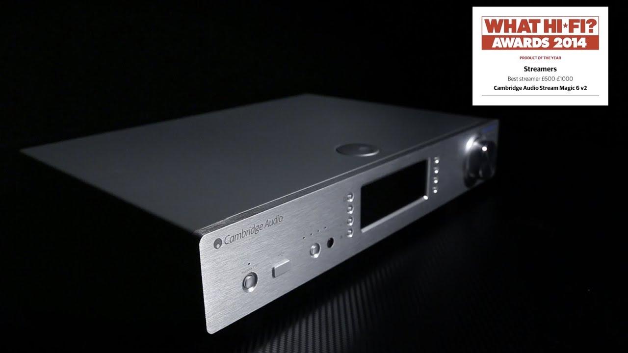 Best music streamer 2014 - Cambridge Audio Stream Magic 6 ...
