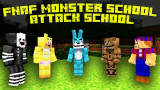 FNAF: Attack Monster School - Monster School (Five Nights At Freddy