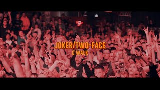 JOKER/TWO-FACE - C WALK (Prod by dwmndV)