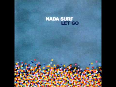 Nada Surf - The Way You Wear Your Head