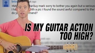 Download Lagu 'Is My Guitar Action Too High?' - Q&A Friday Gratis STAFABAND