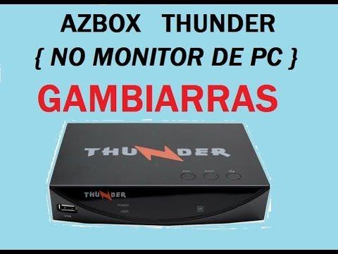 AZBOX THUNDER NO MONITOR DE PC GAMBIARRA.
