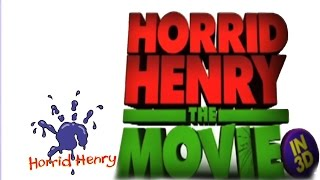Horrid Henry: The Movie - Horrid Henry the Movie TOP SECRET!!