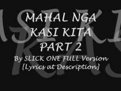 Mahal Nga Kasi Kita Lyrics Mahal Nga Kasi Kita Part 2