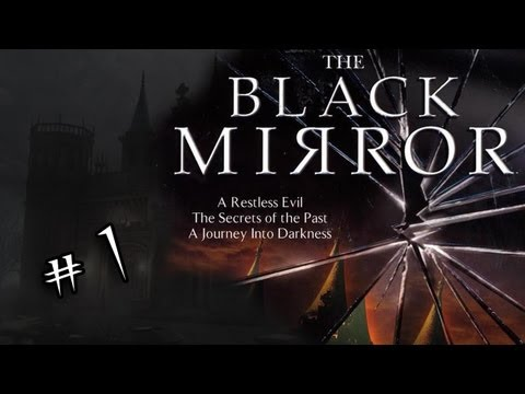 The Black Mirror - Part 1 [Chapter 1 return of the future]