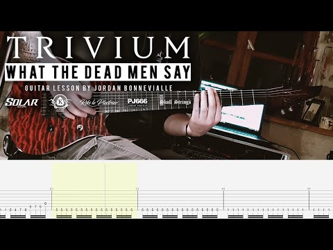 Download  HOW TO PLAY : TRIVIUM NEW SONG - What The Dead Men Say Guitar Cover with Tabs Gratis, download lagu terbaru