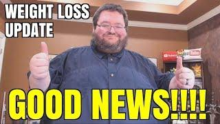 Weight Loss Update - GOOD NEWS!