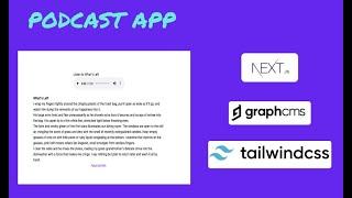 A Podcast App | Graphcms, Nextjs, Tailwindcss