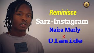 Reminisce feat. olamide, naira marley & sarz - instagram (lyrics video)