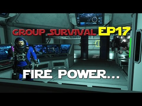 Space Engineers - Group Survival Series - Ep 17 - Fire Power...