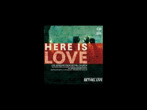 Here Is Love - Bethel Live video