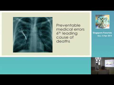 What is Wrong with Healthcare - Singapore Futurists Meetup: Future of Health