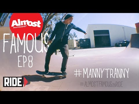 Daewon Song & Manny Tranny Tricks - Almost Famous Ep 8