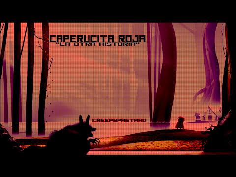 Creepypasta - Caperucita Roja
