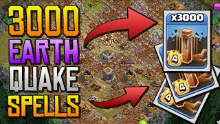 3000 EARTH QUAKE SPELLS - Maxed Base Destruction! - MUST SEE!