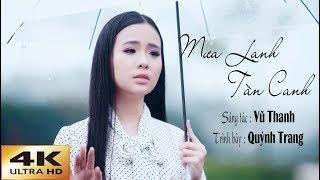 Mưa Lạnh Tàn Canh (Vũ Thanh) - Quỳnh Trang [4K MV OFFICIAL]