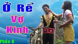 Kiếp Đàn Ông Ở Rể - Anh Dân Tộc A Hy Hài Nhất Việt Nam