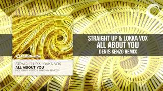 Straight Up & Lokka Vox - All About You (Denis Kenzo Remix) Essentializm
