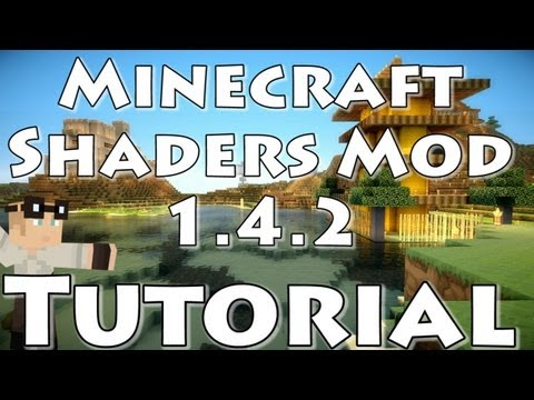 [Tutorial] Minecraft 1.4.2:  Sonic Ether's Unbelievable Shaders Mod