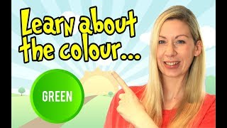 Green | Learn All About Colors | Fun and Educational Videos For Kids | Learning Time
