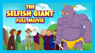 THE SELFISH GIANT - FULL ANIMATED MOVIE FOR KIDS || KIDS HUT STORYTELLING || TIA AND TOFU STORIES