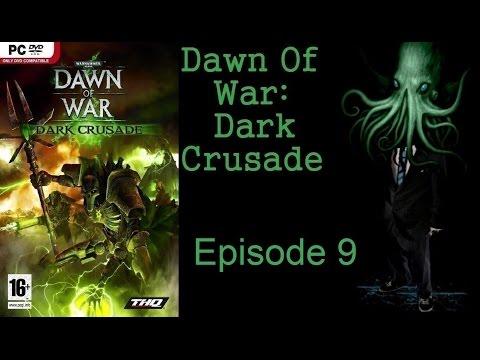 Dawn of War: Dark Crusade Orks Episode 9