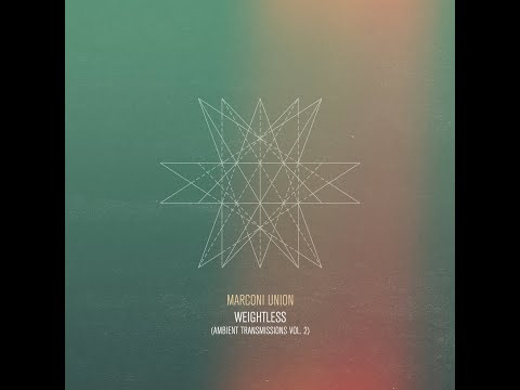 Marconi Union - Weightless