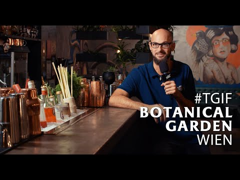 Schweppes #TGIF Teil 76 Botanical Garden Wien