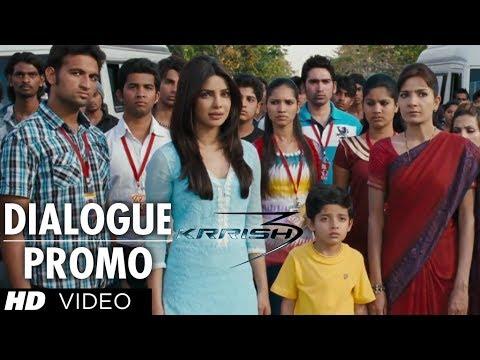 KRRISH 3 Dialogue Promo   Hrithik Roshan Priyanka Chopra