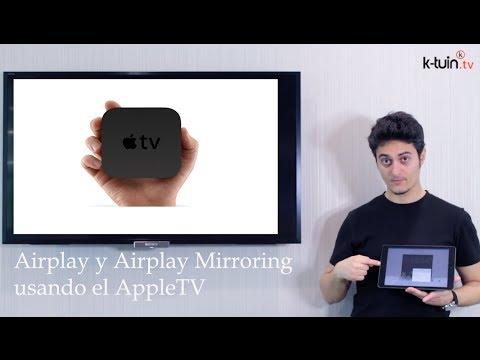 Tutorial: Como funciona Airplay y Airplay Mirroring en el iPad y iPhone con el AppleTV