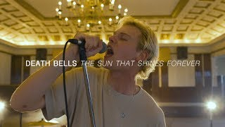 Death Bells  The Sun That Shines Forever  Audiotre
