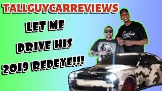 TALL GUY CAR REVIEWS LET ME DRIVE HIS HELLCAT **HELLKEAZY 2.0**