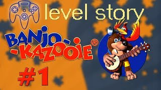 Story in Banjo Kazooie | Episode 1 | Level Story