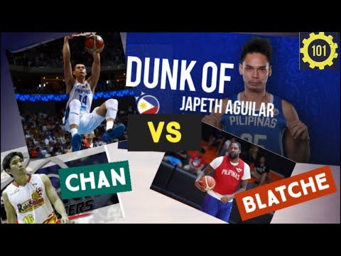 Japeth Aguilar Best Dunk on Andray Blatche/ Jeff Chan*