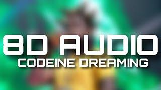Codeine Dreaming 8D AUDIO - Kodak Black ft. Lil Wayne