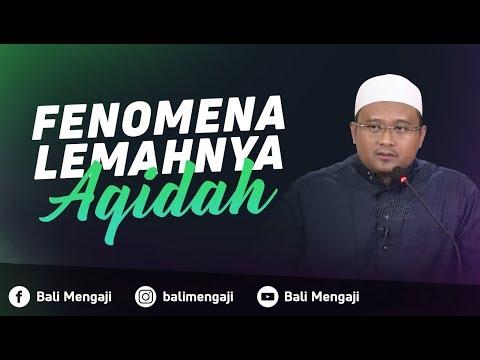 Fenomena Lemahnya Akidah - Ustadz Hamzah Saifullah