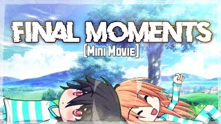 Final Moments   Gacha Studio [Mini Movie]