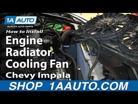 How To Install Replace Engine Radiator Cooling Fan 2006-12 Chevy Impala