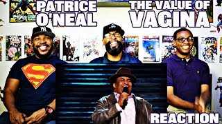Patrice Oneal : The Value Of Vagina Reaction