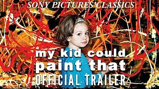 My Kid Could Paint That (2007) - Official Trailer