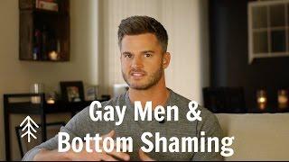 Gay Men and Bottom Shaming
