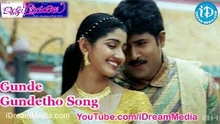 Gunde Gundetho Song, Gunde Gundetho Video Song From Illalu Priyuralu Movie, Illalu Priyuralu Movie Gunde Gundetho Song, Illalu Priyuralu Movie Songs, Illalu ...