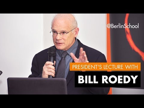 Bill Roedy President's Lecture at the Berlin School of Creative Leadership