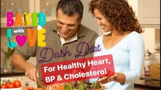 Cholesterol#3 ❤️Dash Diet for High Cholesterol/Heart & Hypertension❤️ 1 Diet For 3 Diseases