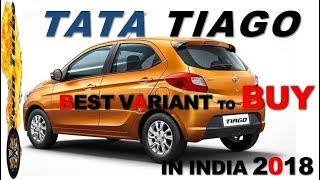 TATA TIAGO BEST VARIANT TO BUY ? TATA TIAGO VARIANTS EXPLAINED | TATA TIAGO 2018