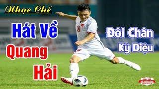 Nhạc Chế Về Quang Hải | Cầu Thủ Bóng Đá Việt Nam | Nhạc Chế AFF SUZUKI CUP 2018