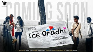 Ice Oradhi - Malayalam Short Film 2018 HD