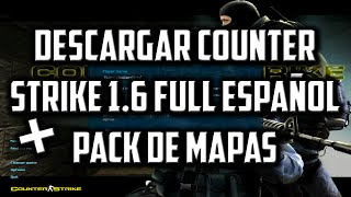 Descargar Counter Strike 1.6 Full Español 2016 (1 Link) + Pack de Mapas